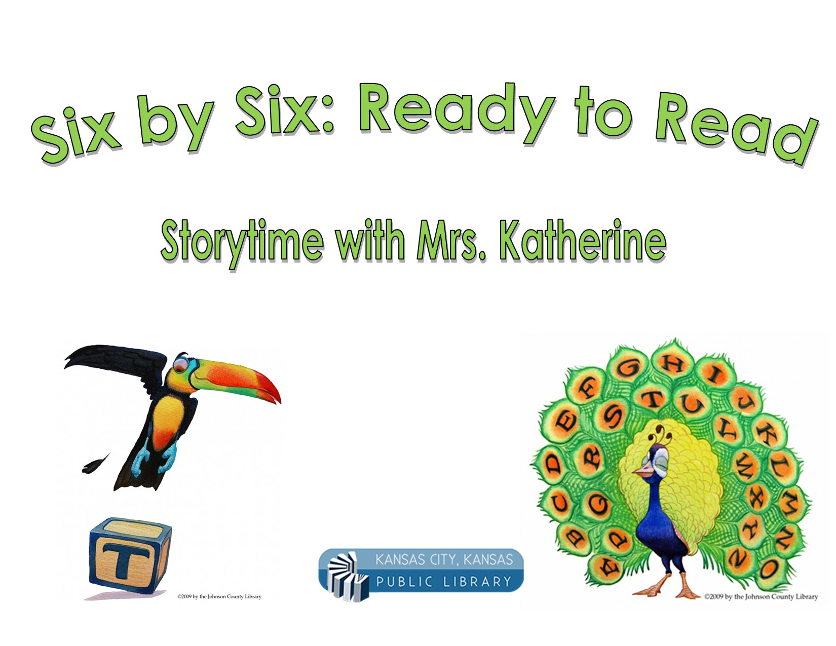 six by six ready to read storytime with miss katherine